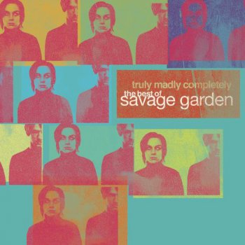 Testi Truly Madly Completely: The Best of Savage Garden