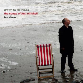 Testi Drawn to All Things - Ian Shaw Sings the Songs of Joni Mitchell