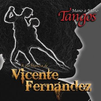 Testi Mano a Mano - Tangos a la Manera de Vicente Fernández