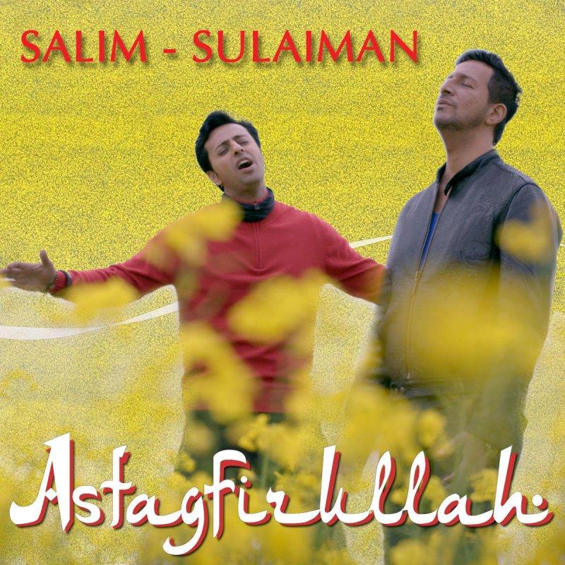 Salim Merchant Astagfirullah Songtext Musixmatch