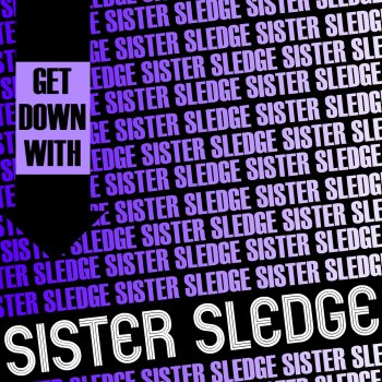 Testi Get Down with Sister Sledge (Live)
