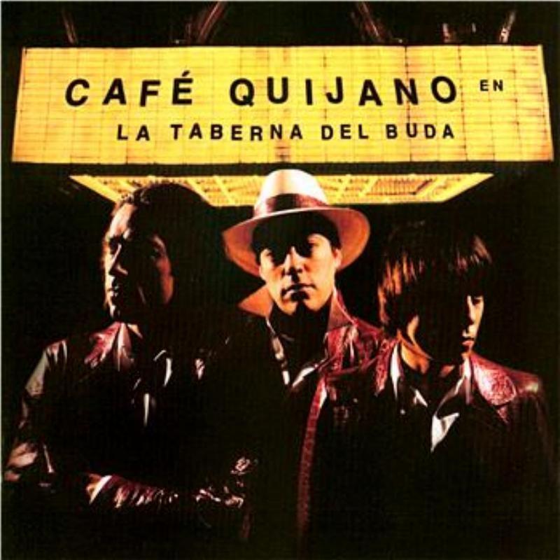cancion cafe quijano mujeriego