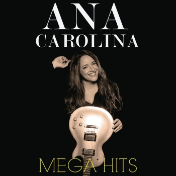 Testi Mega Hits: Ana Carolina