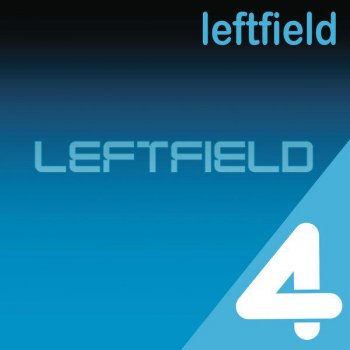 Testi 4 Hits: Leftfield