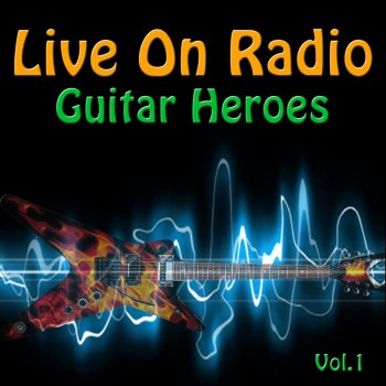 Testi Live On Radio - Guitar Heroes Vol. 1
