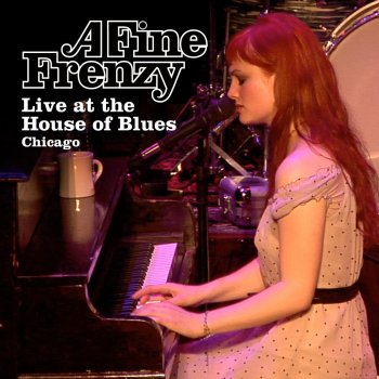 Testi A Fine Frenzy Live at House of Blues Chicago