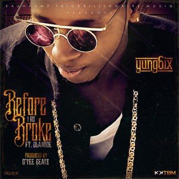 Before I Go Broke by Olamide album lyrics | Musixmatch