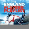 The England Players' Playlist: The Road To Brazil Various Artists - cover art