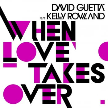 When Love Takes Over (Donaeo Remix) by David Guetta feat. Kelly Rowland) - cover art