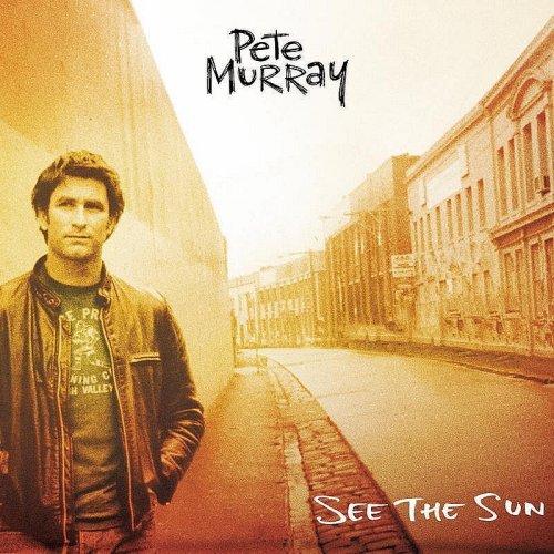 Pete Murray - See The Sun Lyrics