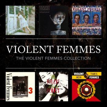 Testi The Violent Femmes Collection