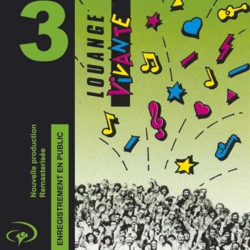 Testi Louange Vivante 3 (Enregistrement en public)