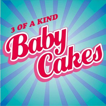 Lyrics for baby cakes