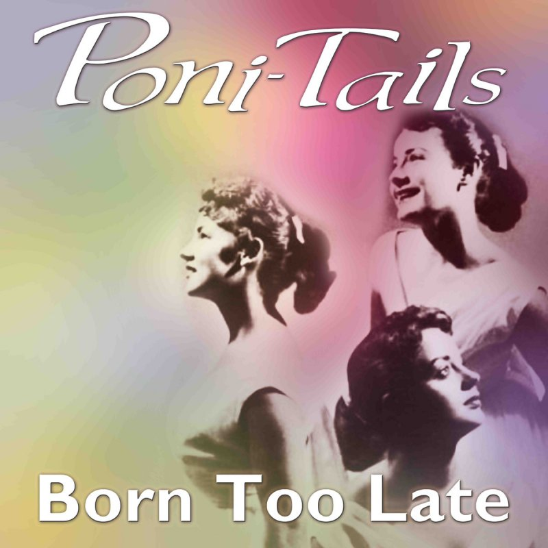 Born Too Late ~ The Poni-Tails (1958) - YouTube