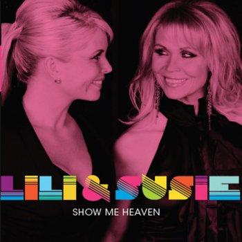 Lili susie show me heaven текст песни
