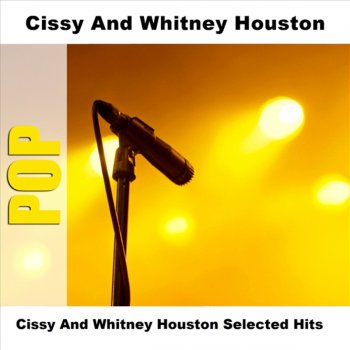 Cissy and Whitney Houston Selected Hits Sometimes - lyrics