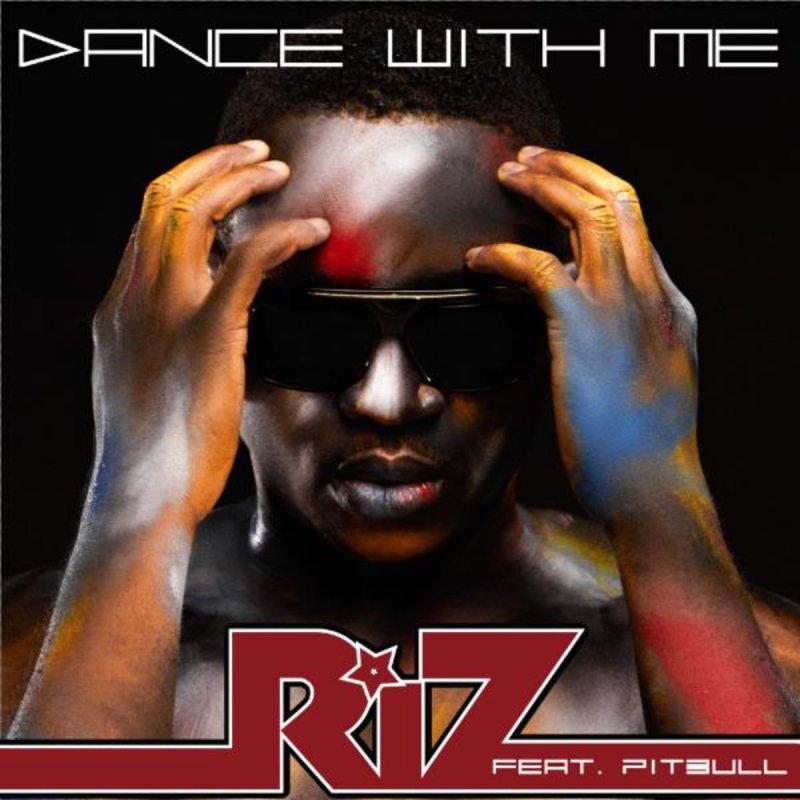 riz feat pitbull dance with me lyrics musixmatch. Black Bedroom Furniture Sets. Home Design Ideas