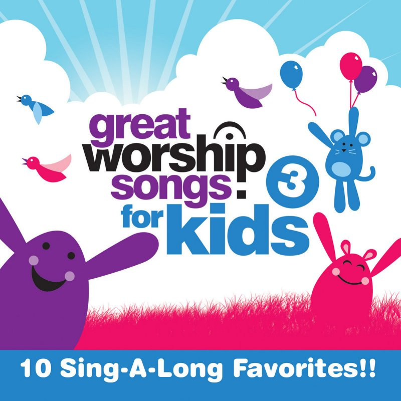 Great Worship Songs Kids Praise Band - Everlasting God Lyrics