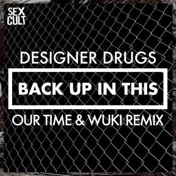 Testi Back Up In This (Our Time & Wuki Remix)