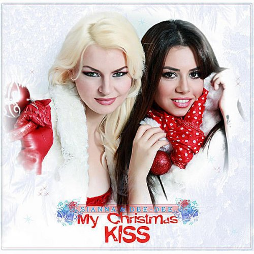 Christmas Kiss 2.Sianna Feat Dee Dee My Christmas Kiss Lyrics Musixmatch