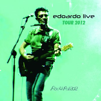 Testi Edoardo Live Tour 2012 (Live Version)