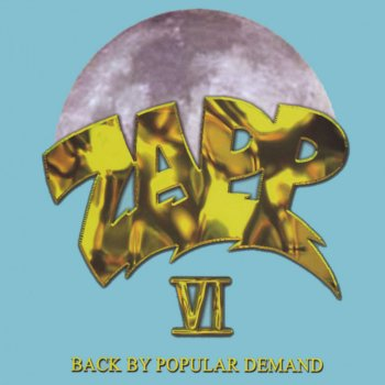 Testi Zapp VI Back By Popular Demand