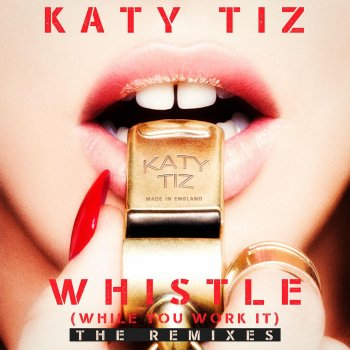 Testi Whistle (While You Work It) [The Remixes]