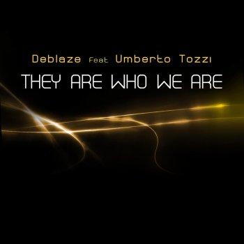 Testi They are who we are (Gli altri siamo noi)