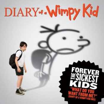 Testi What Do You Want from Me? (Diary of a Wimpy Kid Mix)