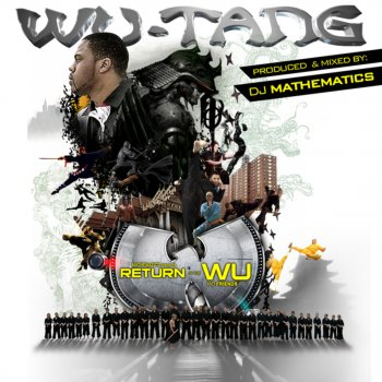 Testi Return of the Wu and Friends (DJ Mathematics Presents)