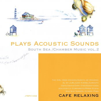 Plays Acoustic Sounds: South Sea, Chamber Music, Vol. 2 La Cumparsita - lyrics