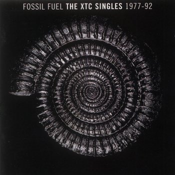 Testi Fossil Fuel: The XTC Singles Collection 1977 - 1992