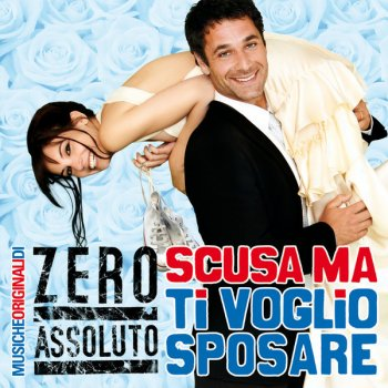 Testi Scusa ma ti voglio sposare (Original Motion Picture Soundtrack)