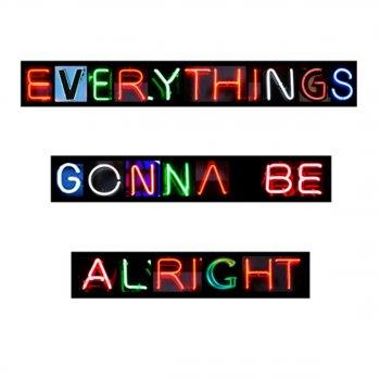 Testi Everything's Gonna Be Alright - Magik Johnson Remix