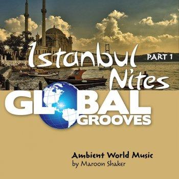 Testi Global Grooves - Istanbul Nites, Pt. 1