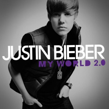 My World 2.0                                                     by Justin Bieber – cover art