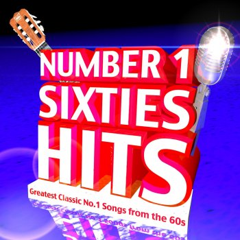 number 1 sixties hits greatest classic no 1 songs from the 60s by various artists album lyrics. Black Bedroom Furniture Sets. Home Design Ideas