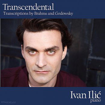 Testi Transcendental - Transcriptions By Brahms and Godowsky