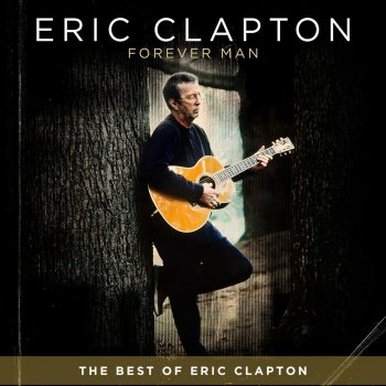 Testi Forever Man: The Best of Eric Clapton