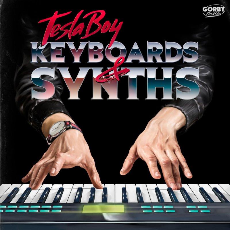 Tesla Boy Keyboards Amp Synths Lyrics Musixmatch