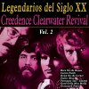 Legendarios del Siglo XX Vol. 2 Creedence Clearwater Revival - cover art