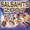 Salsa Hits 2007 Various Artists - cover art