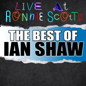 Testi Live At Ronnie Scott's: The Best of Ian Shaw