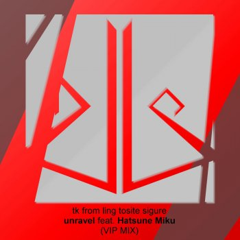 Unravel (VIP Mix) by dj-Jo feat. Hatsune Miku - cover art