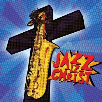 Testi Jazz-Iz Christ