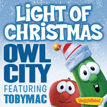 Light of Christmas by Owl City feat. tobyMac - cover art