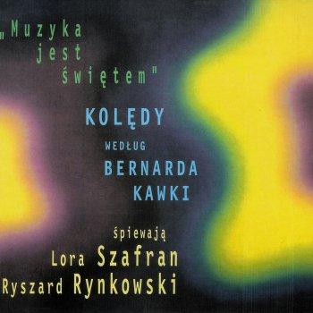 Testi Muzyka jest Swietem. Koledy wedlug Bernarda Kawki / Music is a celebration. Polish Carols according to Bernard Kawka