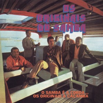 Testi O Samba E A Corda... Os Originais A Caçamba