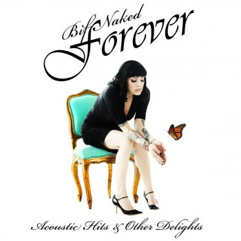 Testi Bif Naked Forever: Acoustic Hits & Other Delights