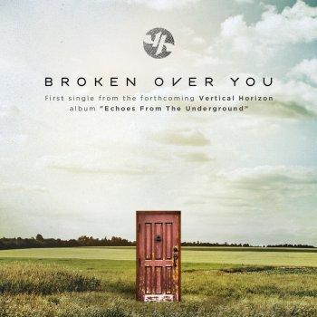 Testi Broken Over You